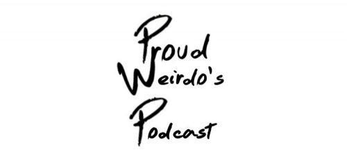 Proudweirdo's Podcast